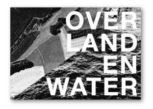 OVER LAND EN WATER